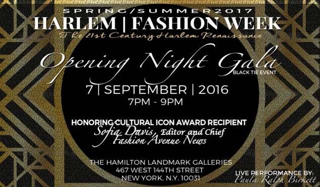 HARLEM FASHION WEEK OPENING NIGHT GALA HONORS SOFIA DAVIS – EDITOR-IN-CHIEF OF FASHION AVENUE NEWS, WED. 9-7-2016, 7-9PM